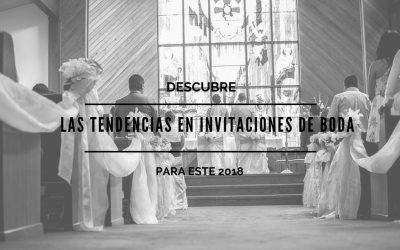 Descubre las tendencias en invitaciones de boda para este 2018